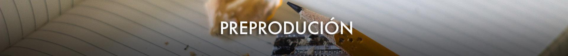 preproducion
